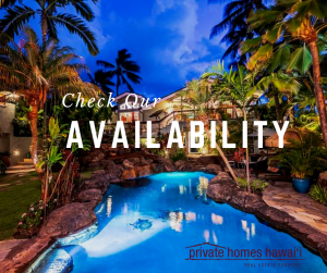 beautiful private homes hawaii exterior view of property text reads check our availability